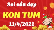 Dự đoán XS Kon Tum 11/4/2021 - Soi cầu xổ số Kon Tum 11/4 hôm nay