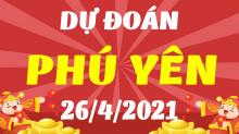 Soi cầu XSPY 26/4/2021 - Dự đoán xổ số Phú Yên 26/4/2021 thứ 2