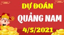 Soi cầu XSQNM 4/5/2021 - Dự đoán xổ số Quảng Nam 4/5/2021 thứ 3