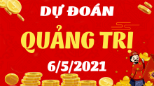 Soi cầu XSQT 6/5/2021 - Dự đoán xổ số Quảng Trị 6/5/2021 thứ 5