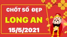 Soi cầu XSLA 15/5/2021 - Dự đoán xổ số Long An 15/5/2021 thứ 7