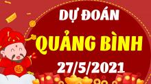 Soi cầu XSQB 27/5/2021 - Dự đoán xổ số Quảng Bình 27/5/2021 thứ 5