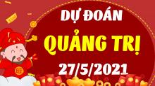 Soi cầu XSQT 27/5/2021 - Dự đoán xổ số Quảng Trị 27/5/2021 thứ 5