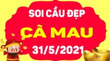 Soi cầu XSCM 31/5/2021 - Dự đoán xổ số Cà Mau 31/5/2021 thứ 2