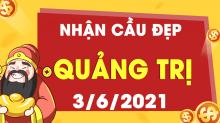 Soi cầu XSQT 3/6/2021 - Dự đoán xổ số Quảng Trị 3/6/2021 thứ 5