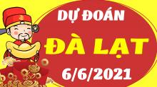 Soi cầu XSDL 6/6/2021 - Dự đoán xổ số Đà Lạt 6/6/2021 chủ nhật