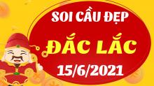 Soi cầu XSDLK 15/6/2021 - Dự đoán xổ số Đắk Lắk 15/6/2021 thứ 3