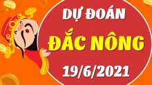 Soi cầu XSDNO 19/6/2021 - Dự đoán xổ số Đắk Nông 19/6/2021 thứ 7