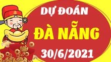 Soi cầu XSDNG 30/6/2021 - Dự đoán xổ số Đà Nẵng 30/6/2021 thứ 4