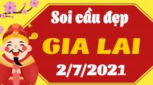 Soi cầu XSGL 2/7/2021 - Dự đoán xổ số Gia Lai 2/7/2021 thứ 6