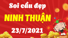 Soi cầu XSNT 23/7/2021 - Dự đoán xổ số Ninh Thuận 23/7/2021 thứ 6