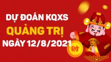 Dự đoán XSQT 12/8/2021 - Soi cầu xổ số Quảng Trị 12/8 thứ 5