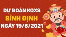 Dự đoán XSBDI 19/8/2021 - Soi cầu xổ số Bình Định 19/8 thứ 5