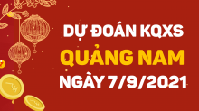 Dự đoán xổ số Quảng Nam 7/9/2021 - Soi cầu XS Quảng Nam 7/9 thứ 3