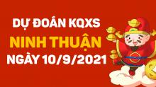 Dự đoán XSNT 10/9/2021 - Soi cầu xổ số Ninh Thuận 10/9 thứ 6