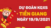 Dự đoán XSTG 19/9/2021 - Soi cầu xổ số Tiền Giang 19/9 chủ nhật