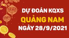 Dự đoán xổ số Quảng Nam 28/9/2021 - Soi cầu XS Quảng Nam 28/9 thứ 3